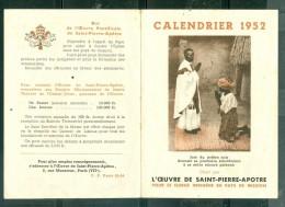 Calendrier Petit Format , 1952 - L'oeuvre De Saint Pierre Apotre   Chron30 - Calendarios