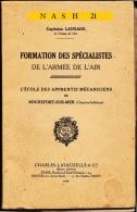 1935 - Livre Ancien - Formation Des Mécaniciens De L' Air - Capitaine Lanxade - - Libri