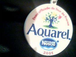 Porte Clés Nestlé Aquarel, Tour De France 2001 En Plastique Souple - Autres Collections