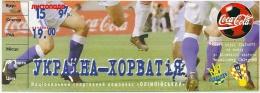 Sport Match Ticket (Football / Soccer) - Ukraine Vs Croatia: World Championship Qualification 1997-10-15 - Tickets D'entrée