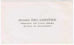 JULIEN DELADRIERE DIRECTEUR DES USINES MEURA DIVISION DE PETITE-FORET - Cartes De Visite