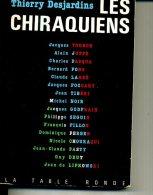 LES CHIRAQUIENS THIERRY DESJARDINS 1986 306 PAGES - Politique
