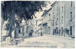 Draguignan - Rue Nationale Et Palais De Justice - Draguignan