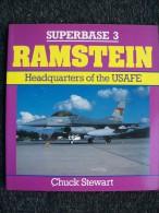 SUPERBASE 3 RAMSTEIN AEROPLANI MILITARI Collana OSPREY ( FUORI COMMERCIO DA TEMPO) - Fuerzas Armadas Americanas