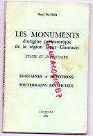 87-19-23- LES MONUMENTS D´ ORIGINE PREHISTORIQUE REGION HAUT-LIMOUSIN FONTAINES ET DEVOTIONS-CHALUS-COURBEFY -MAZAUBRUN - Limousin