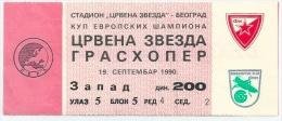 Sport Match Ticket (Football / Soccer) - Red Star Belgrade Vs Grasshopper: European Cup 1990-09-19 - Tickets D'entrée