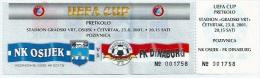 Sport Match Ticket (Football / Soccer) - Osijek Vs Dinaburg Daugavpils: Cup UEFA 2001-08-23 - Match Tickets