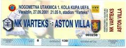 Sport Match Ticket (Football / Soccer) - Varteks Varazdin Vs Aston Villa: Cup UEFA 2001-09-27 - Match Tickets