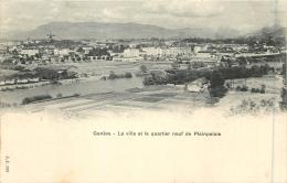 SUISSE - GENEVE - La Ville Et Le Quartier Neuf De Plainpalais - GE Genève