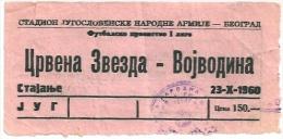 Sport Match Ticket (Football / Soccer) - Red Star Belgrade Vs Vojvodina Novi Sad: Yugoslavian Championship 1960-10-23 - Tickets & Toegangskaarten