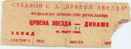 Sport Match Ticket (Football / Soccer) - Red Star Belgrade Vs Dinamo Zagreb: Yugoslavian Championship 1965-03-14 - Match Tickets