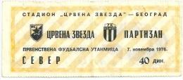 Sport Match Ticket (Football / Soccer) - Red Star Belgrade Vs Partizan Belgrade: Yugoslavian Championship 1976-11-07 - Match Tickets
