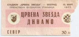 Sport Match Ticket (Football / Soccer) - Red Star Belgrade Vs Dinamo Zagreb: Yugoslavian Championship 1977-03-13 - Match Tickets