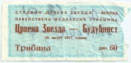 Sport Match Ticket (Football / Soccer) - Red Star Belgrade Vs Buducnost Titograd: Yugoslavian Championship 1977-08-20 - Match Tickets