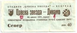 Sport Match Ticket (Football / Soccer) - Red Star Belgrade Vs Dinamo Zagreb: Yugoslavian Championship 1977-08-31 - Match Tickets