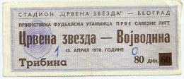 Sport Match Ticket (Football / Soccer) - Red Star Belgrade Vs Vojvodina Novi Sad: Yugoslavian Championship 1978-04-13 - Tickets D'entrée