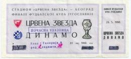 Sport Match Ticket (Football / Soccer) - Red Star Belgrade Vs Dinamo Zagreb: Finale Yugoslavian Cup 1980-05-24 - Match Tickets