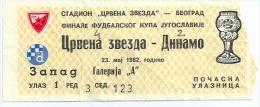 Sport Match Ticket (Football / Soccer) - Red Star Belgrade Vs Dinamo Zagreb: Finale Yugoslavian Cup 1982-05-23 - Match Tickets