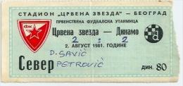 Sport Match Ticket (Football / Soccer) - Red Star Belgrade Vs Dinamo Zagreb: Yugoslavian Championship 1981-08-02 - Tickets & Toegangskaarten