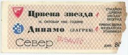 Sport Match Ticket (Football / Soccer) - Red Star Belgrade Vs Dinamo Zagreb: Yugoslavian Championship 1982-10-16 - Match Tickets