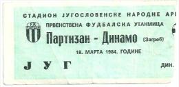 Sport Match Ticket (Football / Soccer) - Partizan Belgrade Vs Dinamo Zagreb: Yugoslavian Championship 1984-03-18 - Match Tickets