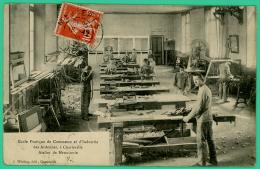 Charleville Mézières - Ardennes -  Ecole Pratique De Commerce Et Industrie - Atelier De Menuiserie - Animée - Charleville