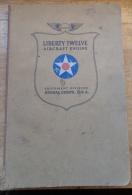 Liberty Twelve Aircraft Engine Equipement Division Signal Corps USA 1918 Avion, Chars Moteur - Non Classés
