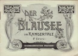 """Guide Suisse """"der Blausee Im Kandertale"""" Berne Eisenbahnstation Frutigen En 18 Pages - Toerisme"""