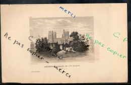 Eaux Fortes - N° 058 - Ancienne ABBAYE De Ste MARIE. (Melrose) Comté De Roxburgh - F. A. Pernot Del. / Schroeder Sc. - Prints & Engravings