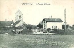 60 CAUFFRY  Le Passage à Niveau - Frankreich