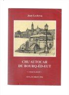 Chl'autocar Du Bourq-éd-eut.roman In Picard.par Jean LECLERCQ.122 Pages.ch'lanchron 1996. - Picardie - Nord-Pas-de-Calais