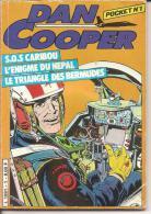 DAN COOPER POCKET N° 1 (inédit En Album)  - Editions EPI -1982 - ETAT CORRECT - Dan Cooper