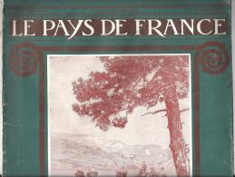 Revue Le Pays De France N°3 Du 10 Juillet 1914 Le Pays De France Inaugure La Route Des Pyrénées - History