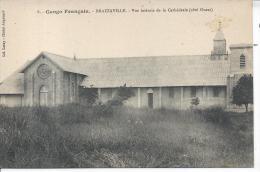 CONGO FRANCAIS - BRAZZAVILLE - Vue  Latérale De La Cathédrale (côté Ouest) - Brazzaville