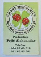 HAZARDER CLUB - Novi Sad (Serbia) Yugoslavia 2007 / Cubes, Daredevil Gambler, Gambling Houses - Calendarios