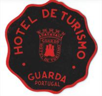 Hotel De Tutismo/ GUARDA/ Portugal/ Vers 1945-1955     EVM2 - Etiquettes D'hotels