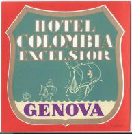 Hotel Columbia Excelsior/GENOVA/ Italie/ Vers 1945-1955     EVM4 - Etiquettes D'hotels
