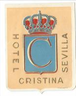 Hotel Christina / SEVILLA/ Espagne/ Vers 1945-1955     EVM8 - Etiquettes D'hotels