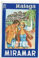 Hotel Miramar/MALAGA/ Espagne/ Vers 1945-1955     EVM9 - Hotel Labels