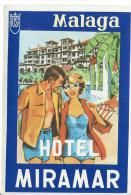 Hotel Miramar/MALAGA/ Espagne/ Vers 1945-1955     EVM9 - Etiquettes D'hotels