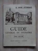 1928 LA SAVOIE PITTORESQUE GUIDE GENERAL DU TOURISME - Alpes - Pays-de-Savoie