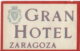 Gran Hotel/ZARAGOZA/Espagne/Vers 1945-55       EVM16 - Etiquettes D'hotels