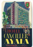 Hotel Canciller Ayala/VITORIAEspagne/Vers 1945-55       EVM18 - Hotel Labels