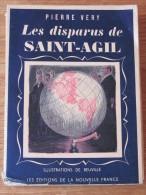 LA VIE EXALTANTE PIERRE VERY 1945 LES DISPARUS DE SAINT AGIL ILLUSTRATIONS BEUVILLE - Livres, BD, Revues