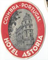 Hotel Astoria/COIMBRA/Portugal/Vers 1945-55       EVM21 - Hotel Labels