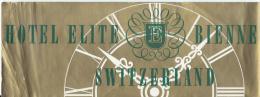 Hotel Elite Bienne /SUISSEl/ Vers 1945-55       EVM22 - Etiquettes D'hotels