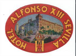 Hotel Alfonso XIII/ SEVILLA/Espagn E/ Vers 1945-55       EVM24 - Etiquettes D'hotels