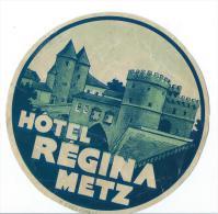 Hotel Regina /METZ/France/ Vers 1945-55       EVM25 - Etiquettes D'hotels