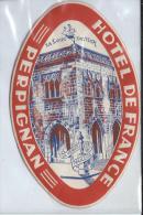 Hotel De France / PERPIGNAN/France/ Vers 1945-55       EVM26 - Etiquettes D'hotels