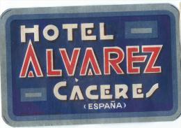 Hotel Alavarez/CACERES/Espagne /Vers 1945-1955       EVM31 - Etiquettes D'hotels
